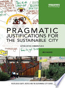 Pragmatic Justifications for the Sustainable City