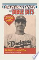 Baseball Hits and Bible Bits