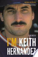 I m Keith Hernandez