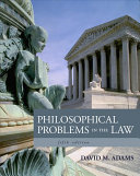 Philosophical Problems in the Law