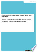 Introductory Concepts of Wireless Sensor Network  Theory and Applications