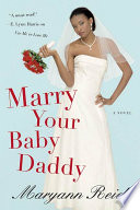 Marry Your Baby Daddy