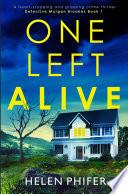 One Left Alive Book PDF