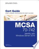 MCSA 70 742 Cert Guide