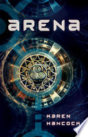 Arena : living a life of fear and disillusionment...