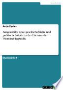 Ausgewählte neue gesellschaftliche und politische Inhalte in der Literatur der Weimarer Republik