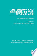 Autonomy and Control at the Workplace