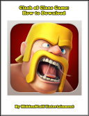 Clash Of Clans Game How To Download book