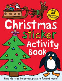 Christmas Sticker Activity Book : pictures to colour, drawing, over...
