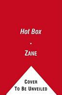 Zane s The Hot Box