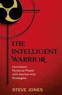 download ebook the intelligent warrior: command personal power with martial arts strategies pdf epub