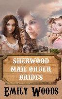Sherwood Mail Order Brides