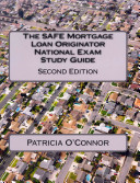The Safe Mortgage Loan Originator National Exam Study Guide