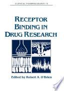 Receptor Binding in Drug Research