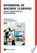 Handbook Of Machine Learning Volume 2 Optimization And Decision Making