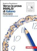Verso la prova INVALSI di italiano  Per le Scuole superiori
