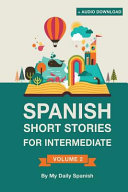 Spanish Short Stories For Intermediate Level