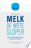 Melk De Witte Sloper