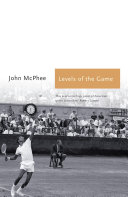 Levels of the Game American Sports Journalism John Mcphee S