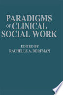 Paradigms of Clinical Social Work