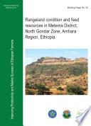 Rangeland Condition And Feed Resources In Metema District, North Gondar Zone, Amhara Region, Ethiopia : ...