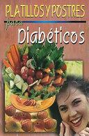 Platillos Y Postres Para Diabeticos Diabetic Recipes And Desserts
