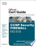 CCNP Security FIREWALL 642 618 Official Cert Guide