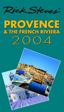 Rick Steves  Provence and the French Riviera 2004