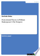 Postcolonial Theory in William Shakespeare s The Tempest