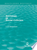 Sociology as Social Criticism  Routledge Revivals