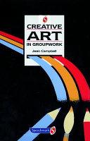 Creative Art in Groupwork