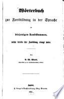 W  rterbuch zur Fortbildung in der Sprache f  r diejenigen Taubstummen  welche bereits ihre Ausbildung erlangt haben