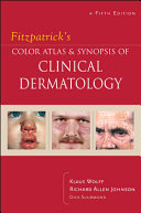 Fitzpatrick s Color Atlas and Synopsis of Clinical Dermatology