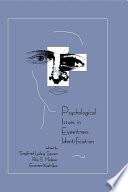 Psychological Issues in Eyewitness Identification