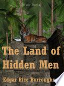 The Land of Hidden Men