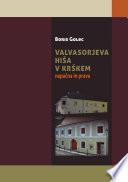 Valvasorjeva hiša v Krškem. Napaèna in prava