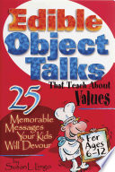 Edible Object Talks That Teach about Values