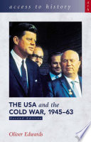 Access to History  The USA   the Cold War 1945 63  Second Edition