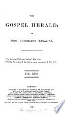The Gospel Herald; Or, Poor Christian's Magazine : ...