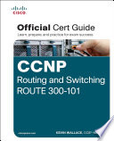 Ccnp Routing And Switching Route 300 101 Official Cert Guide