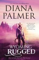Wyoming Rugged Wyoming Rugged The Rancher