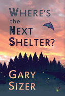 Where s the Next Shelter  Book PDF