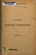 Zu den ältesten Magdeburger geschichtsquellen