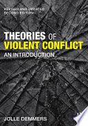 Theories of Violent Conflict