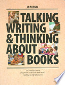 Talking, Writing and Thinking about Books