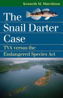 The Snail Darter case