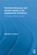 Feminist Advocacy and Gender Equity in the Anglophone Caribbean