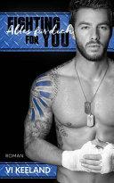 Fighting for You - Alles Für Dich Pdf/ePub eBook