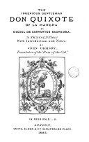 The History of the Ingenious Gentleman Don Quixote of la Mancha