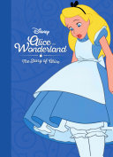 Disney Alice In Wonderland: The Story Of Alice In Wonderland : discovers a world of nonsensical and amusing...